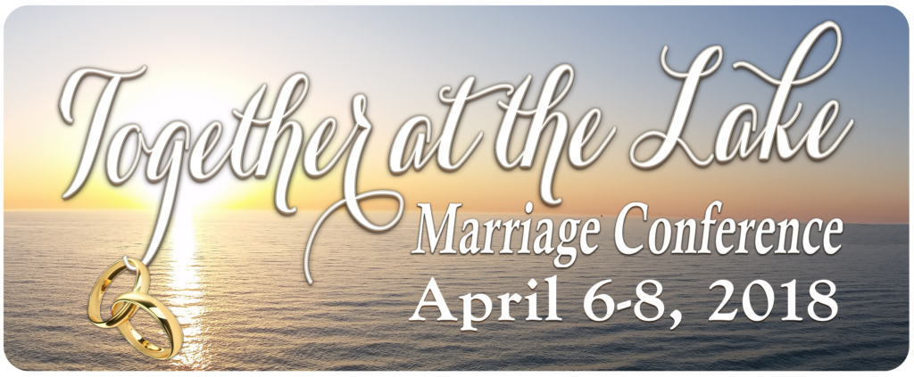 Together at the Lake Marriage Conference